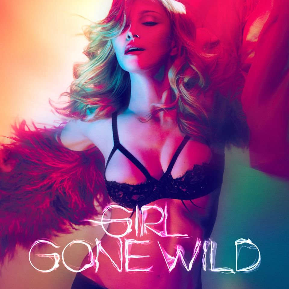 madonna girls gone wild OFFICIEL cover Cover : Girl Gone Wild, Made in France !